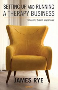 Baixar Setting Up and Running a Therapy Business: Frequently Asked Questions pdf, epub, eBook