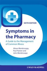 Baixar Symptoms in the Pharmacy: A Guide to the Management of Common Illness pdf, epub, eBook