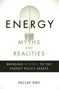 Baixar Energy Myths and Realities: Bringing Science to the Energy Policy Debate pdf, epub, eBook