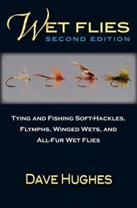 Baixar Wet Flies: Tying and Fishing Soft-Hackles, Flymphs, Winged Wets, and All-Fur Wet Flies pdf, epub, eBook