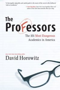 Baixar The Professors: The 101 Most Dangerous Academics in America pdf, epub, eBook
