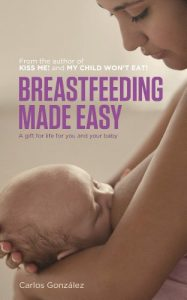 Baixar Breastfeeding Made Easy: A gift for life for you and your baby (English Edition) pdf, epub, eBook