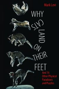 Baixar Why Cats Land on Their Feet: And 76 Other Physical Paradoxes and Puzzles pdf, epub, eBook