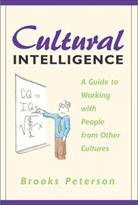 Baixar Cultural Intelligence: A Guide to Working with People from Other Cultures (English Edition) pdf, epub, eBook