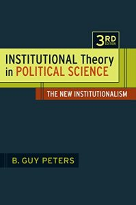 Baixar Institutional Theory in Political Science: The New Institutionalism pdf, epub, eBook