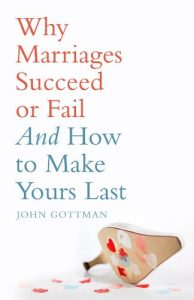 Baixar Why Marriages Succeed or Fail pdf, epub, eBook