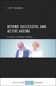 Baixar Beyond successful and active ageing: A theory of model ageing pdf, epub, eBook