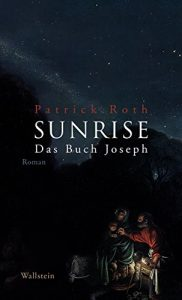 Baixar Sunrise: Das Buch Joseph (German Edition) pdf, epub, eBook