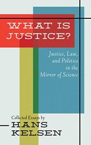 Baixar What is Justice?: Justice, Law and Politics in the Mirror of Science (English Edition) pdf, epub, eBook