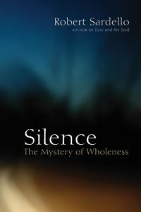 Baixar Silence: The Mystery of Wholeness pdf, epub, eBook
