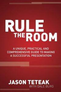 Baixar Rule The Room: A Unique, Practical and Comprehensive Guide to Making a Successful Presentation pdf, epub, eBook
