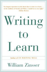 Baixar Writing to Learn: How to Write – and Think – Clearly About Any Subject at All pdf, epub, eBook