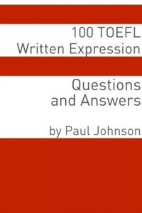 Baixar 100 TOEFL Written Expression Questions and Answers (English Edition) pdf, epub, eBook