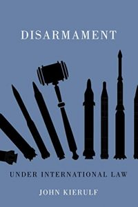 Baixar Disarmament under International Law (Human Dimensions In Foreign Policy, Military Studies, And Security Studies Series) pdf, epub, eBook