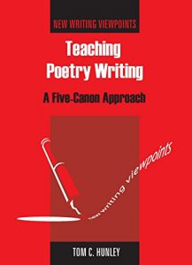 Baixar Teaching Poetry Writing: A Five-Canon Approach (New Writing Viewpoints) pdf, epub, eBook