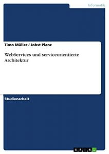 Baixar WebServices und serviceorientierte Architektur pdf, epub, eBook