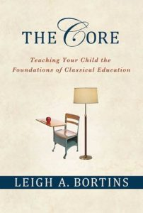 Baixar The Core: Teaching Your Child the Foundations of Classical Education pdf, epub, eBook