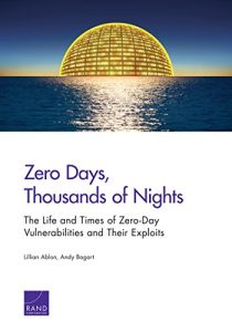 Baixar Zero Days, Thousands of Nights: The Life and Times of Zero-Day Vulnerabilities and Their Exploits pdf, epub, eBook