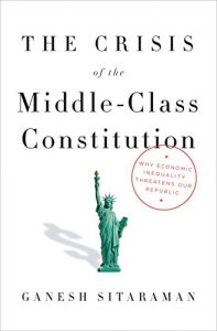 Baixar The Crisis of the Middle-Class Constitution: Why Economic Inequality Threatens Our Republic pdf, epub, eBook