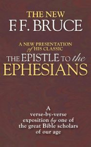 Baixar The Epistle to the Ephesians: A Verse by Verse Exposition by One of the Great Bible Scholars of Our Age (English Edition) pdf, epub, eBook