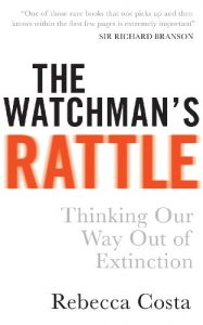 Baixar The Watchman's Rattle: Thinking our Way out of Extinction pdf, epub, eBook