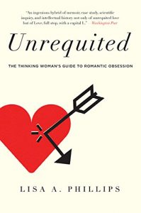 Baixar Unrequited: The Thinking Woman's Guide to Romantic Obsession pdf, epub, eBook