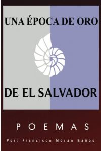 Baixar Una epoca de oro I (Spanish Edition) pdf, epub, eBook