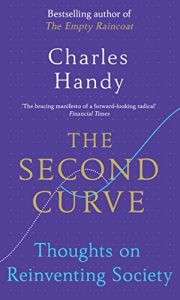 Baixar The Second Curve: Thoughts on Reinventing Society pdf, epub, eBook