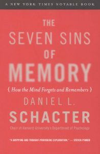 Baixar The Seven Sins of Memory: How the Mind Forgets and Remembers pdf, epub, eBook