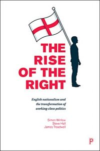 Baixar The rise of the Right: English nationalism and the transformation of working-class politics pdf, epub, eBook