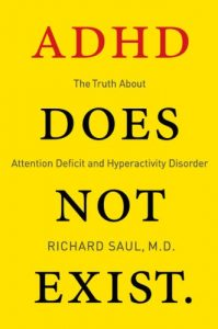 Baixar ADHD Does not Exist: The Truth About Attention Deficit and Hyperactivity Disorder pdf, epub, eBook