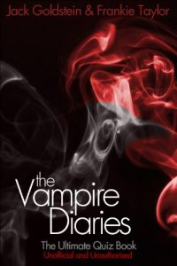 Baixar The Vampire Diaries – The Ultimate Quiz Book (English Edition) pdf, epub, eBook