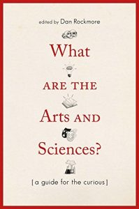 Baixar What Are the Arts and Sciences?: A Guide for the Curious pdf, epub, eBook