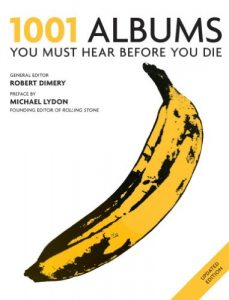 Baixar 1001 Albums You Must Hear Before You Die: You Must Hear Before You Die (English Edition) pdf, epub, eBook