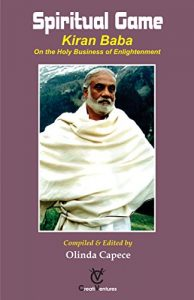 Baixar Spiritual Game: KIRAN BABA On the Holy Business of Enlightenment (German Edition) pdf, epub, eBook