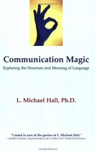 Baixar Communication Magic: Exploring the Structure and Meaning of Language pdf, epub, eBook