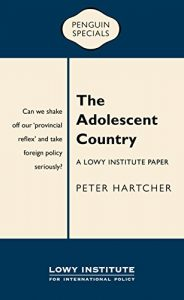 Baixar The Adolescent Country: A Lowy Institute Paper: Penguin Special pdf, epub, eBook