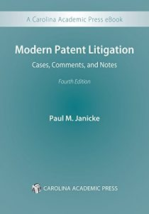 Baixar Modern Patent Litigation: Cases, Comments, and Notes, Fourth Edition pdf, epub, eBook