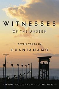 Baixar Witnesses of the Unseen: Seven Years in Guantanamo pdf, epub, eBook