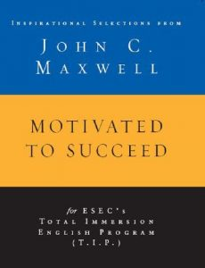 Baixar Motivated to Succeed: Inspirational Selections from John C. Maxwell pdf, epub, eBook