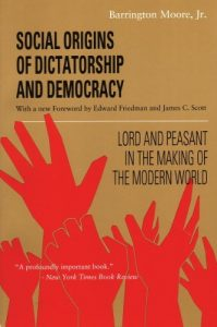 Baixar Social Origins of Dictatorship and Democracy: Lord and Peasant in the Making of the Modern World pdf, epub, eBook