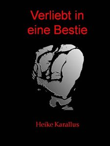 Baixar Verliebt in eine Bestie (German Edition) pdf, epub, eBook