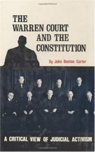 Baixar Warren Court and the Constitution, The: A Critical Review of Judicial Activism pdf, epub, eBook