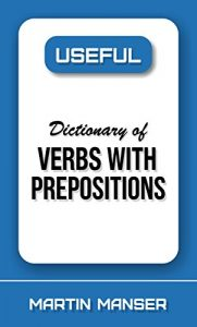 Baixar Useful Dictionary of Verbs With Prepositions (Useful Reference Library Book 8) (English Edition) pdf, epub, eBook