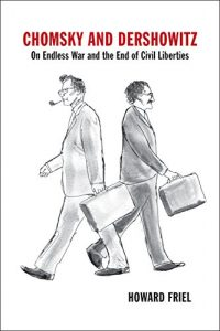 Baixar Chomsky and Dershowitz: On Endless War and the End of Civil Liberties pdf, epub, eBook