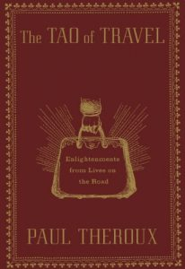 Baixar The Tao of Travel: Enlightenments from Lives on the Road pdf, epub, eBook