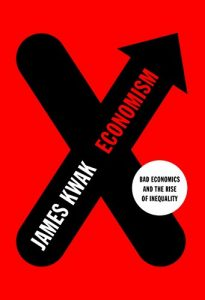 Baixar Economism: Bad Economics and the Rise of Inequality pdf, epub, eBook