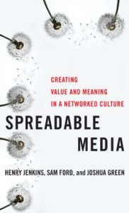 Baixar Spreadable Media: Creating Value and Meaning in a Networked Culture (Postmillennial Pop) pdf, epub, eBook