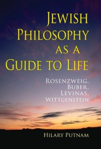 Baixar Jewish Philosophy as a Guide to Life: Rosenzweig, Buber, Levinas, Wittgenstein (The Helen and Martin Schwartz Lectures in Jewish Studies) pdf, epub, eBook