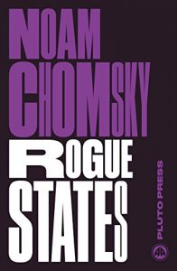Baixar Rogue States: The Rule of Force in World Affairs (Chomsky Perspectives) pdf, epub, eBook